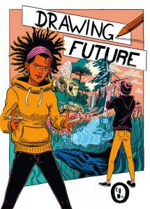 DRAWING FUTURE – Ein Projekt für Comic-Lover